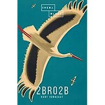 2 B R 0 2 B (English Edition)
