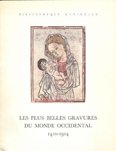 Les plus belles gravures du monde occidental 1410-1914