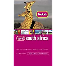 Fodor's See It South Africa, 2nd Edition
