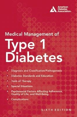 [(Medical Management of Type 1 Diabetes)] [Author: Francine R. Kaufman] published on (June, 2012)