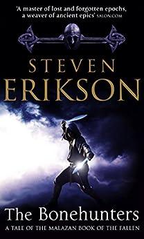 The Bonehunters: Malazan Book Of Fallen 6 (The Malazan Book Of The Fallen) by [Erikson, Steven]