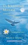 Un Bouddhisme Moderne - La voie de la compassion et de la sagesse -  Volume 2 : le tantra