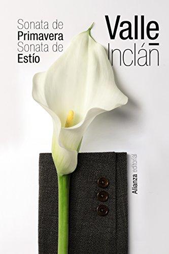 Sonata de Primavera. Sonata de Estío (El Libro De Bolsillo - Bibliotecas De Autor - Biblioteca Valle-Inclán)