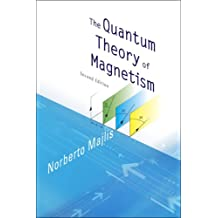The Quantum Theory of Magnetism