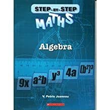 Algebra (Step-By-Step Maths)