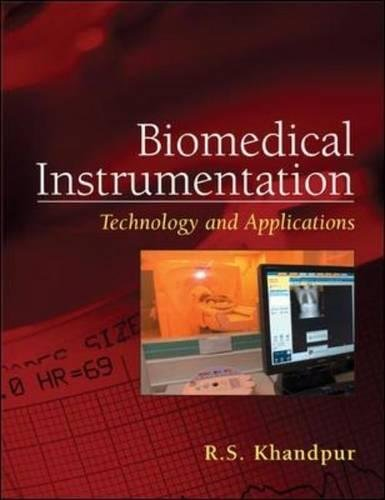 Biomedical Instrumentation: Technology and Applications (Mechanical Engineering)