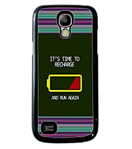 PRINTVISA IT's Time TO RECHARGE Premium Metallic Insert Back Case Cover for Samsung Galaxy S4 Mini - D5662