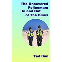 Uncovered Policeman; In and Out of the Blues (Rags to Riches)