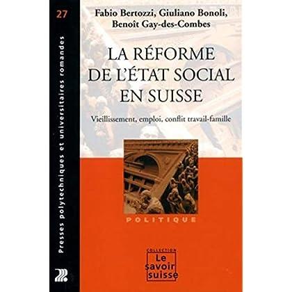 La Reforme De L'Etat Social En Suisse Vieillissement Emploi Confli Trav 27
