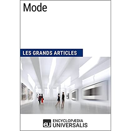 Mode: Les Grands Articles d'Universalis