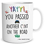 Congratulations Driving Test Mug Another C*nt On The Road New Driver Congratulations Passed Driving Test Gift Funny Mugs Jokes WSDMUG1248