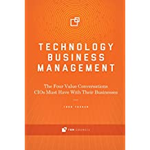 Technology Business Management: The Four Value Conversations CIOs Must Have With Their Businesses (English Edition)