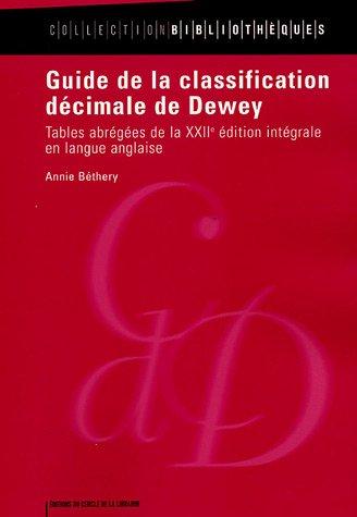 Guide de la classification décimale de Dewey : Tables abrégées de la XXIIe édition intégrale en langue anglaise