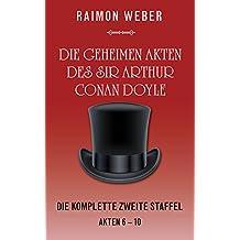 Die geheimen Akten des Sir Arthur Conan Doyle: Die komplette zweite Staffel (Akten 6-10)