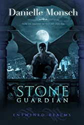 Stone Guardian: Gargoyle Urban Fantasy Romance (Entwined Realms Book 1) (English Edition)