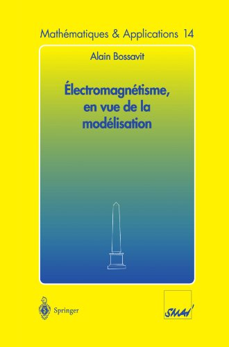 Electromagnétisme, en vue de la modélisation