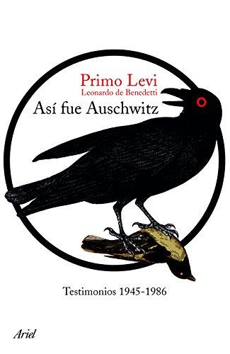 Asi Fue Auschwitz: Testimonios 1945-1986