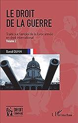 Le droit de la guerre - Volume 2