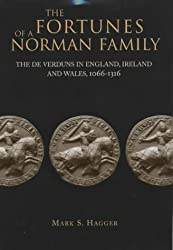The Fortunes of a Norman Family: The De Verduns in England, Ireland and Wales, 1066-1316