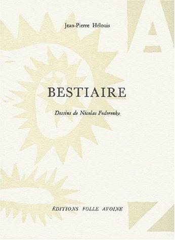Bestiaire. Dessins de Nicolas Fedorenko