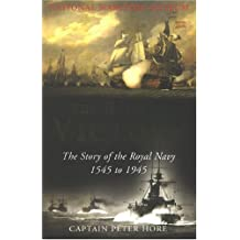 The Habit of Victory: The Story of the Royal Navy 1545 to 1945
