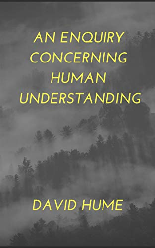 An Enquiry Concerning Human Understanding (English Edition)