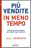 Best Strategie di pratica - Più vendite in meno tempo: Strategie pratiche ed Review