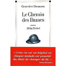 Chemin Des Dames (Le) (Romans, Nouvelles, Recits (Domaine Francais))