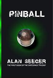 Pinball (The Gatespace Trilogy Book 1)