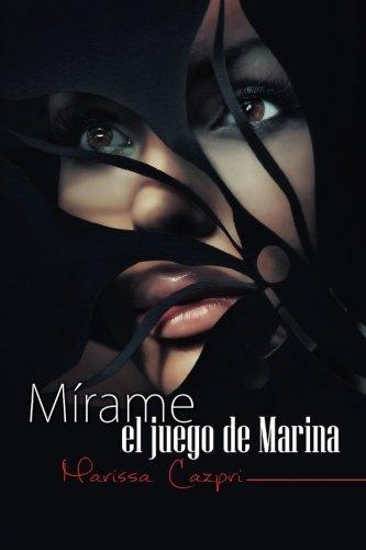 Mirame, el juego de Marina: Volume 1 (Mrame)