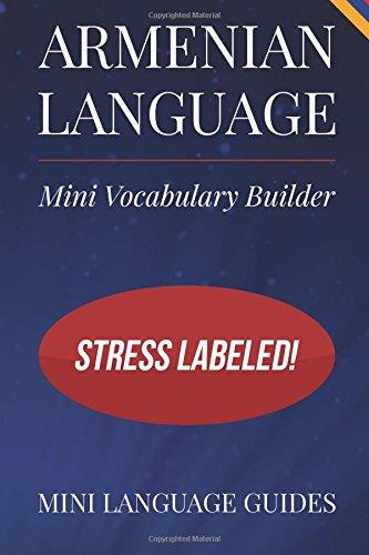 Armenian Language Mini Vocabulary Builder: Stress Labeled! por Mini Language Guides