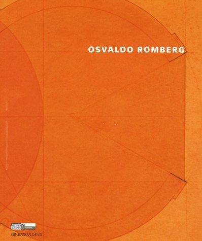Osvaldo Romberg : Architectures narratives ; Edition bilingue français-anglais par Hagai Segev