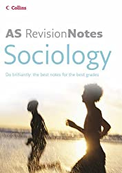 A Level Revision Notes - AS Sociology