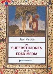 Las supersticiones en la Edad Media/Superstitions in the Middle Ages por Jean Verdon epub