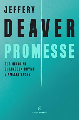 Promesse di [Deaver, Jeffrey]