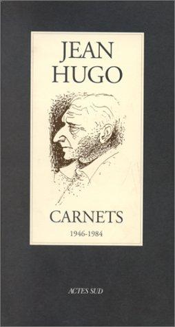 Carnets : 1946-1984 par Jean Hugo