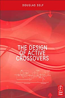 The Design of Active Crossovers von [Self, Douglas]