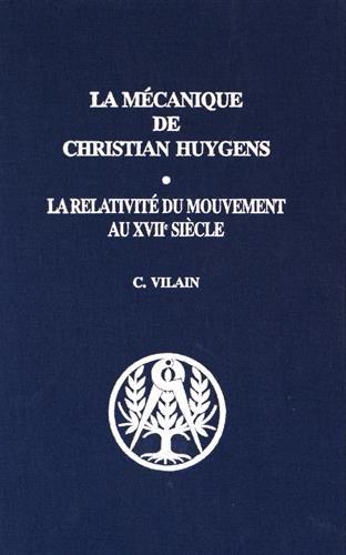 La mécanique de Christian Huygens