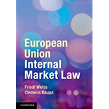 European Union Internal Market Law (English Edition)