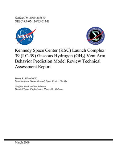 Kennedy Space Center (KSC) Launch Complex 39 (LC-39) Gaseous Hydrogen (GH2) Vent Arm Behavior Prediction Model Review Technical Assessment Report