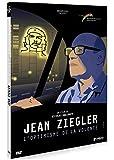 Jean Ziegler : L'optimisme de la volonté