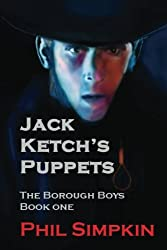Jack Ketch's Puppets: Introducing 'The Borough Boys'