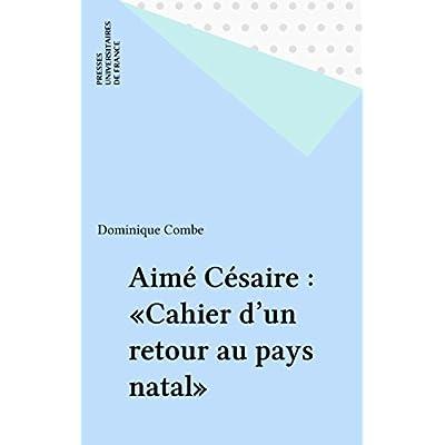Download Aime Cesaire Cahier D Un Retour Au Pays Natal Pdf