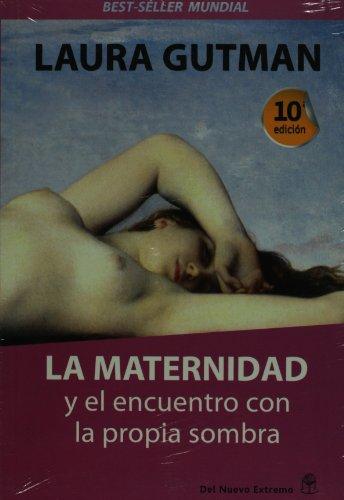 Descargar Libro Maternidad y el encuentro con la propia sombra de Laura Gutman