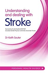 Understanding and Dealing with Stroke (Personal Health Guides)