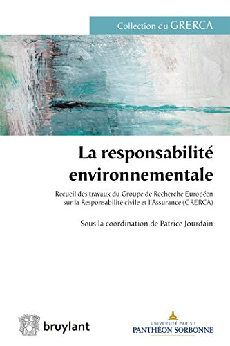La responsabilité environnementale par Patrice Jourdain
