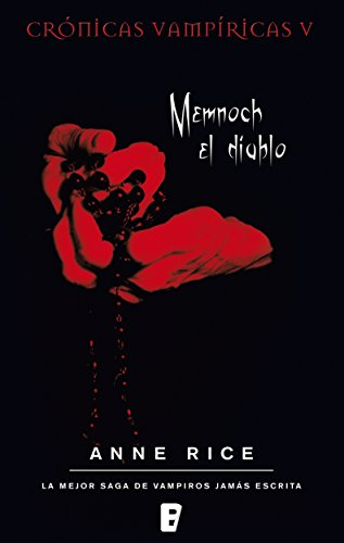 Memnoch el diablo (Crónicas Vampíricas 5): Crónicas Vampíricas V ...