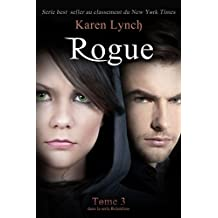 Rogue (Relentless Tome 3) (Relentless French) (French Edition)