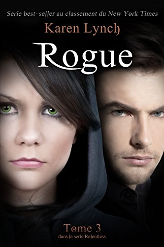 Rogue (Relentless Tome 3) (Relentless French) par Karen Lynch