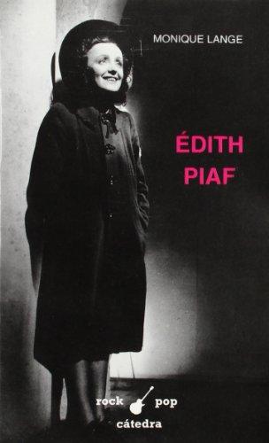 Édith Piaf (Rock/Pop Cátedra) por Monique Lange